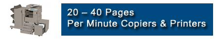 20 – 40 Pages Per Minute Copiers & Printers