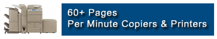 60+ Pages Per Minute Copiers & Printers